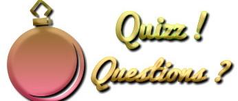 Quizz? répondez aux questions